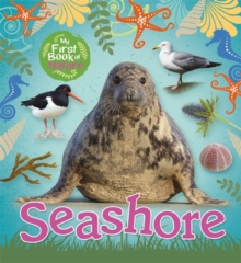 My First Book of Nature: Seashore, Hardback Book
