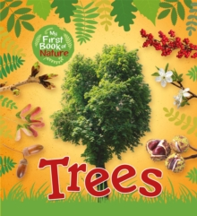 My First Book of Nature: Trees, Hardback Book