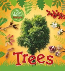 My First Book of Nature: Trees, Paperback / softback Book