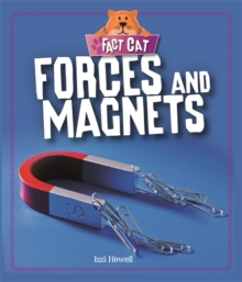 Fact Cat: Science: Forces and Magnets, Hardback Book