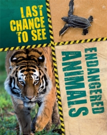 Last Chance to See: Endangered Animals, Hardback Book