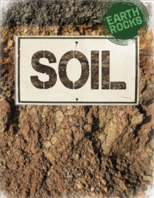 Earth Rocks: Soil, Hardback Book
