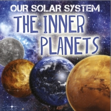 Our Solar System: The Inner Planets, Paperback Book