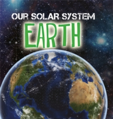 Our Solar System: Earth, Paperback Book