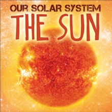 Our Solar System: The Sun, Paperback Book