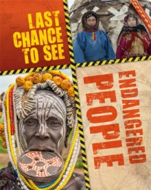 Last Chance to See: Endangered People, Hardback Book