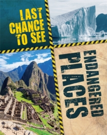 Last Chance to See: Endangered Places, Paperback / softback Book