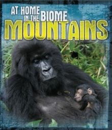 At Home in the Biome: Mountains, Paperback Book