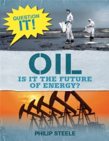 Question It!: Oil, Hardback Book
