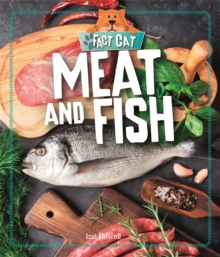Fact Cat: Healthy Eating: Meat and Fish, Hardback Book