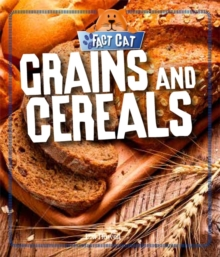 Fact Cat: Healthy Eating: Grains and Cereals, Hardback Book