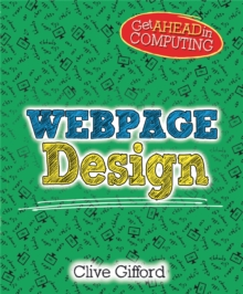 Get Ahead in Computing: Webpage Design, Hardback Book