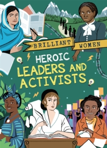 Brilliant Women: Heroic Leaders and Activists, Hardback Book