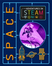 Adventures in STEAM: Space, Paperback / softback Book