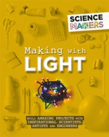 Science Makers: Making with Light, Paperback / softback Book