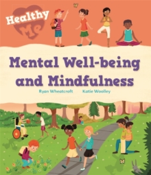 Healthy Me: Mental Well-being and Mindfulness, Hardback Book