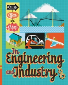 Cause, Effect and Chaos!: In Engineering and Industry, Hardback Book