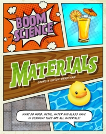 BOOM! Science: Materials, Hardback Book
