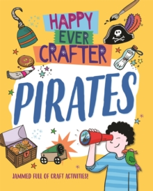 Happy Ever Crafter: Pirates, Hardback Book