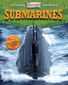 Ultimate Military Machines: Submarines, Paperback / softback Book