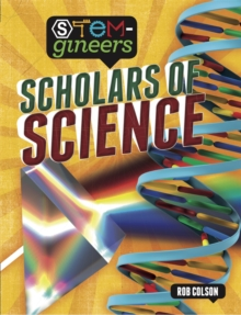 STEM-gineers: Scholars of Science, Hardback Book