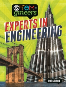 STEM-gineers: Experts of Engineering, Hardback Book