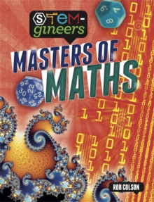 STEM-gineers: Masters of Maths, Hardback Book