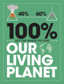 100% Get the Whole Picture: Our Living Planet, Hardback Book