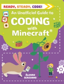 Ready, Steady, Code!: Coding with Minecraft, Paperback / softback Book
