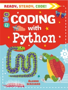 Ready, Steady, Code!: Coding with Python, Hardback Book