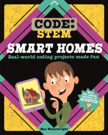 Code: STEM: Smart Homes, Hardback Book