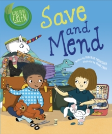 Good to be Green: Save and Mend, Hardback Book