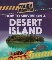 Tough Guides: How to Survive on a Desert Island, Hardback Book