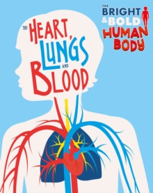 The The Heart, Lungs, and Blood, Paperback / softback Book