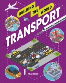 Building the World: Transport, Hardback Book
