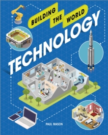 Building the World: Technology, Hardback Book
