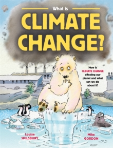 What is Climate Change?, Hardback Book