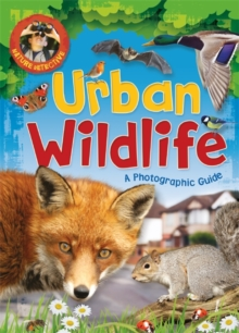 Nature Detective: Urban Wildlife, Hardback Book