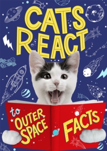 Cats React to Outer Space Facts, Hardback Book