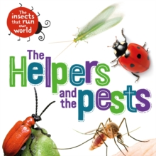The Helpers and the Pests, Hardback Book
