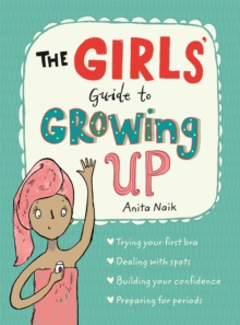 The Girls' Guide to Growing Up, Paperback Book