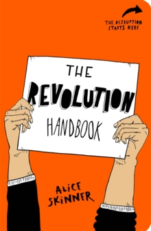 The Revolution Handbook : Get disruptive with this creative activism journal, Paperback Book