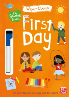I'm Starting School: First Day : Wipe-clean book with pen, Paperback Book