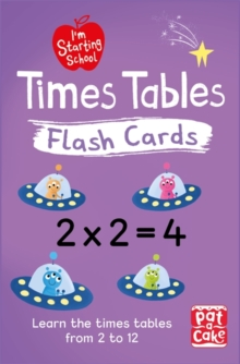 I'm Starting School: Times Tables Flash Cards : Essential flash cards for times tables from 1 to 12, Cards Book