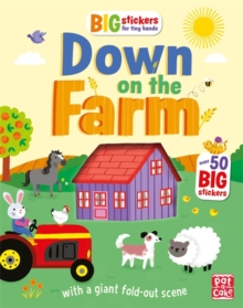 Big Stickers for Tiny Hands: Down on the Farm : With scenes, activities and a giant fold-out picture., Paperback Book