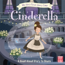 My Very First Story Time: Cinderella : Fairy Tale with picture glossary and an activity, Hardback Book