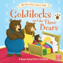My Very First Story Time: Goldilocks and the Three Bears : Fairy Tale with picture glossary and an activity, Hardback Book