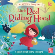 My Very First Story Time: Little Red Riding Hood : Fairy Tale with picture glossary and an activity, Hardback Book