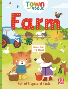 Farm : A board book filled with flaps and facts, Board book Book