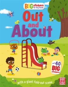 Big Stickers for Tiny Hands: Out and About : With scenes, activities and a giant fold-out picture, Paperback / softback Book